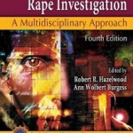 Practical-Aspects-of-Rape-Investigation-Hazelwood-Robert-R-9781420065046-204x3001